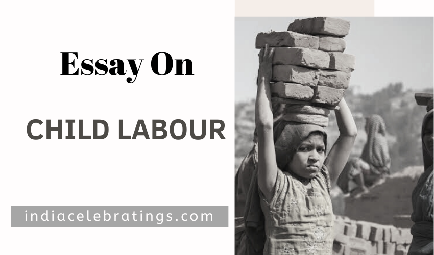 Essays On Child Labour | Causes, Impacts & Solutions