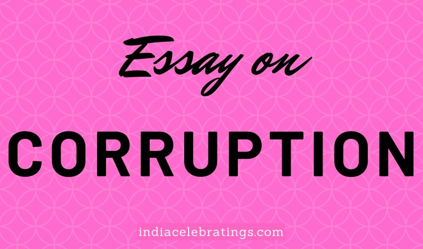 Essay On Corruption | Causes, Impacts & Solution For Students