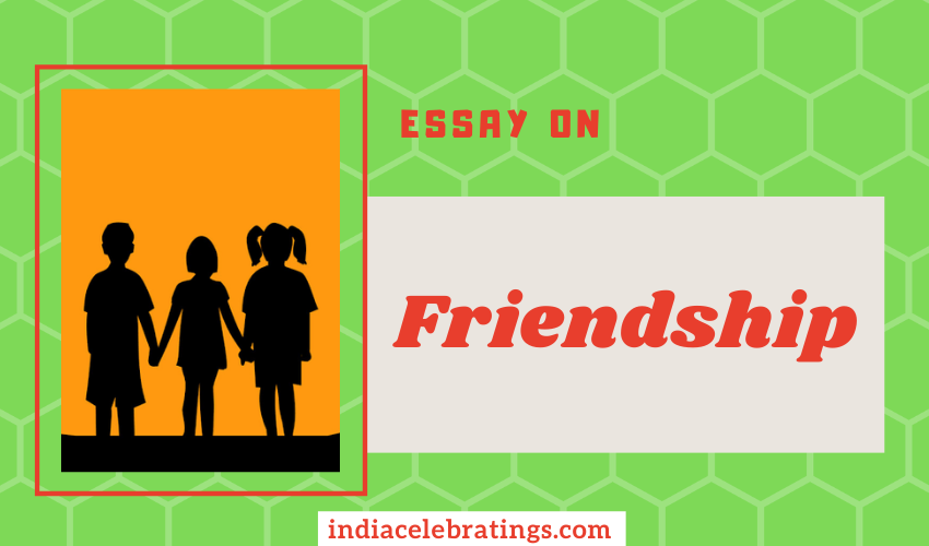 Essay on Friendship