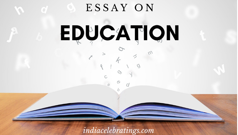 Essay On Education | Meaning & Importance in Life