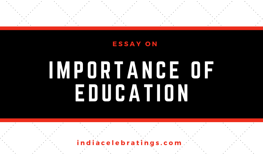 Essay On Importance of Education in Life
