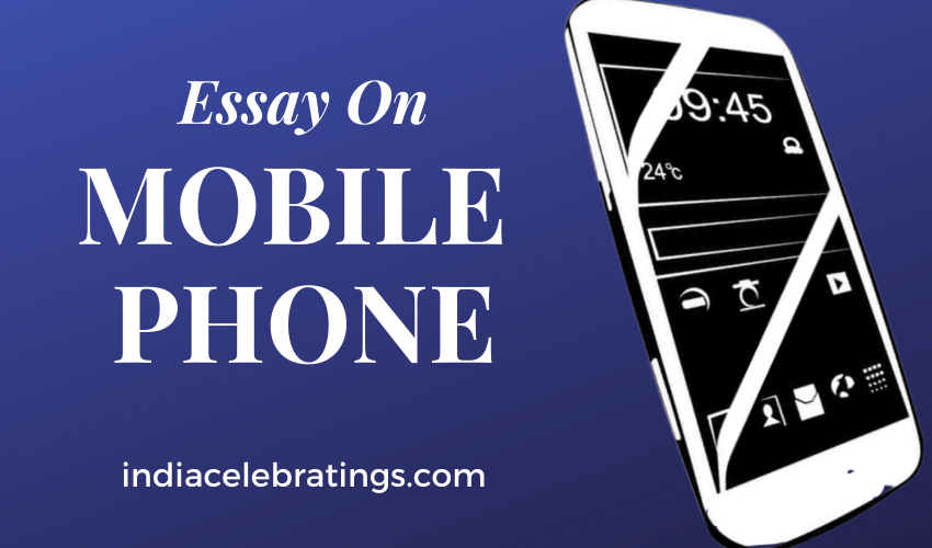 Essay On Mobile Phone For Students | Advantages & Disadvantages