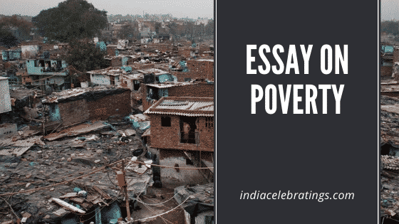 Essay On Poverty For Students | Causes, Impacts & Solutions