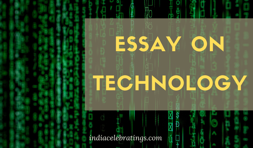 Essay On Technology | Advantages & Disadvantages For Students