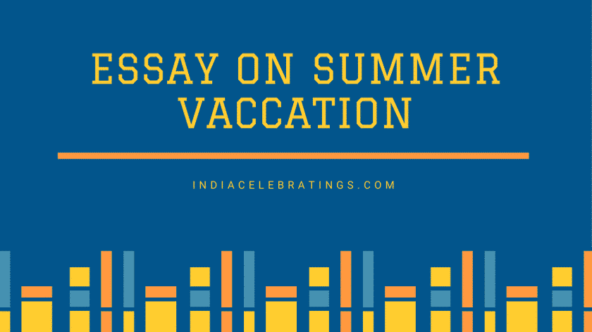 essay on summer vaccation