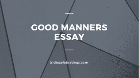 Good Manners & Habits | Short Essays & Paragraphs For Students