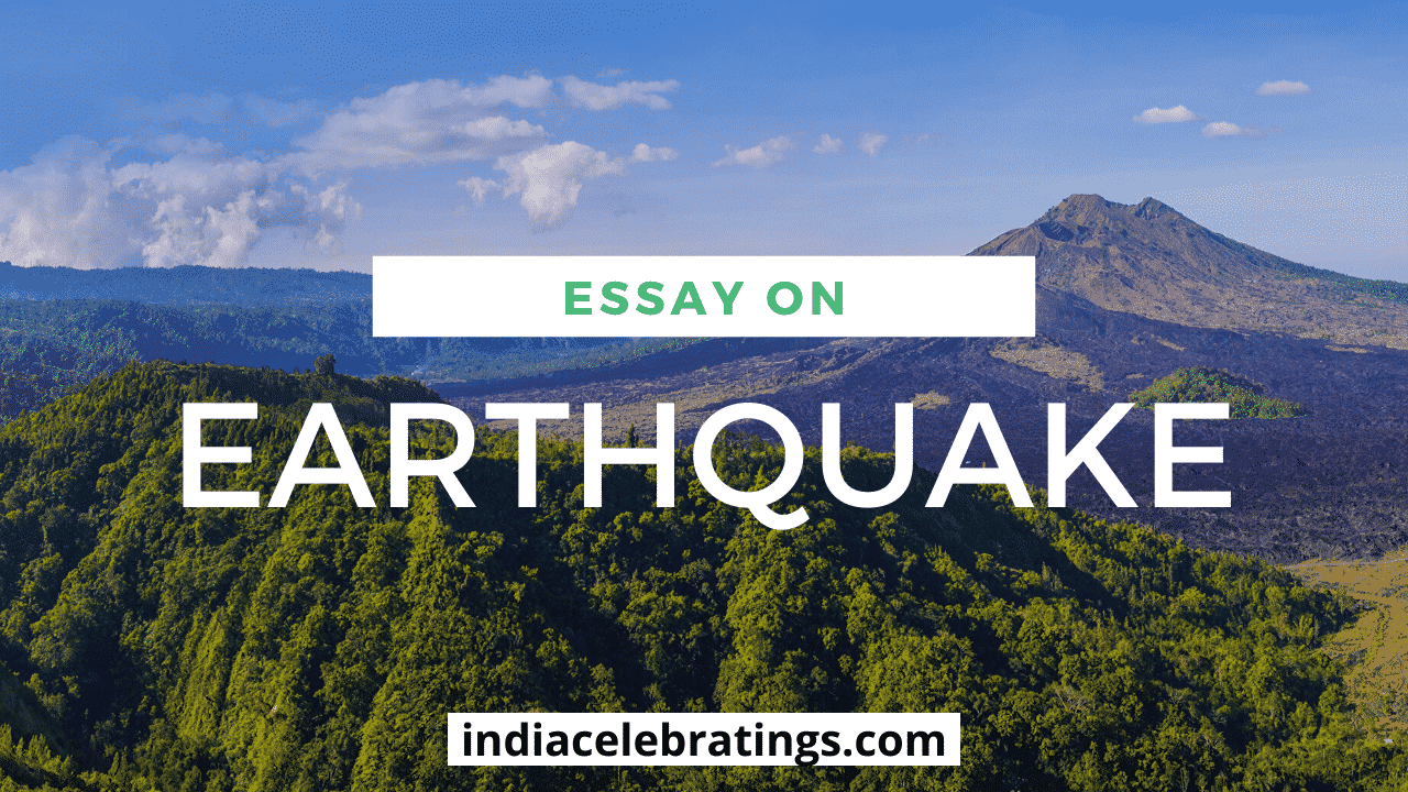 Essay on Earthquake | Types, Causes & Effects