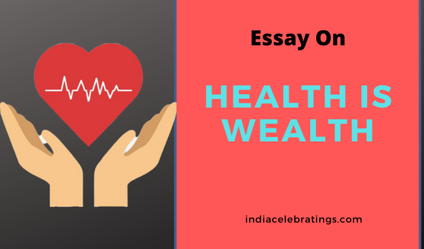 Essay on Health is Wealth For Students