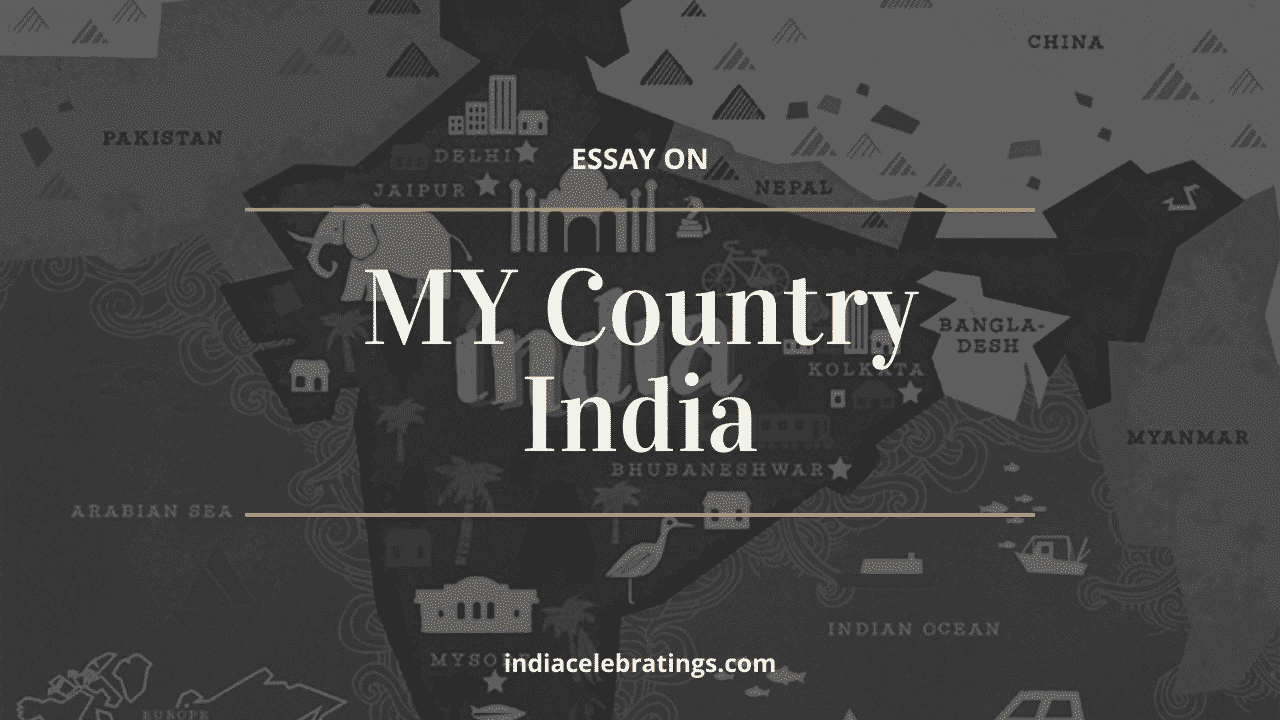 Essay on My Country India For Students