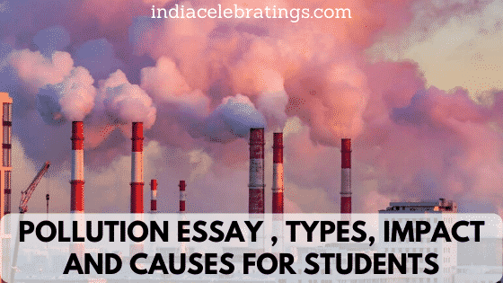 Pollution Essay | Types, Causes & Impacts For Students