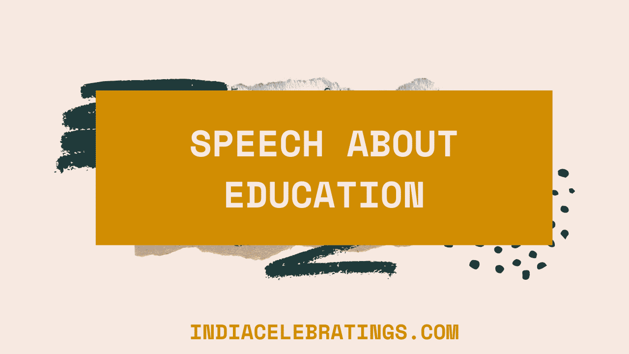 Speech About Education, Value & Importance in Life
