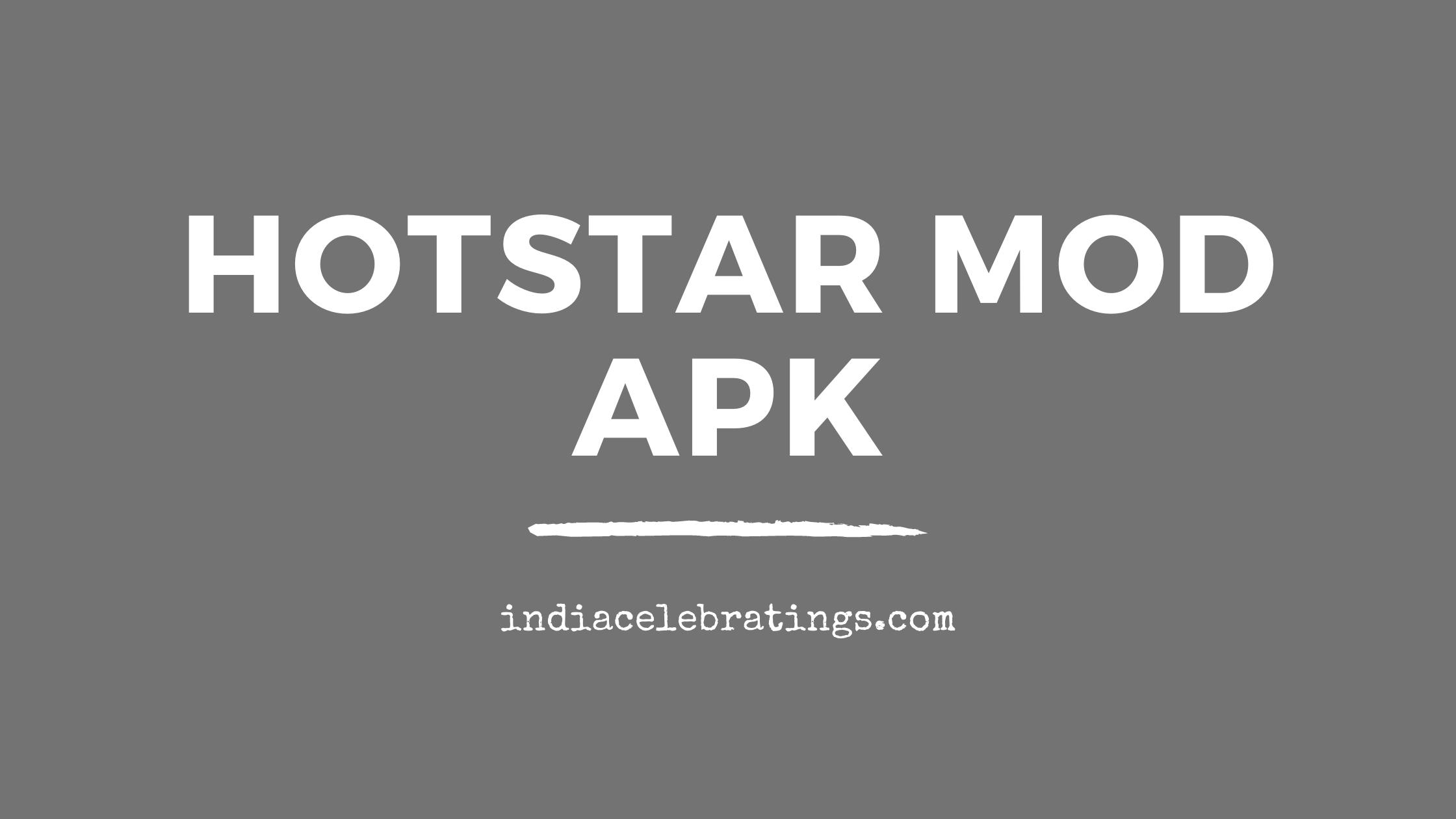 Hotstar Mod Apk | Unlocked Free Accounts